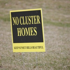 A 'No Cluster Homes' sign along Robyn Road in Sunset Hills last year.