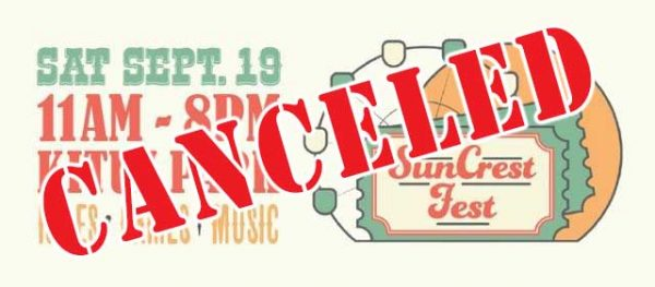SunCrest Fest is canceled for 2020
