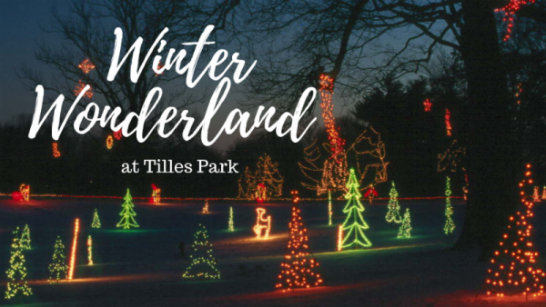 Winter Wonderland returns to Tilles Park
