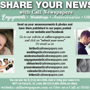 Share your community news with The Call: engagements, weddings, anniversaries, births, obituaries